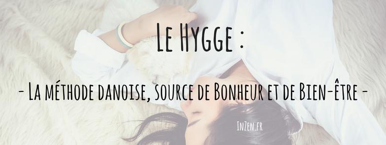 Le Hygge Est Synonyme De Bonheur Et Bien Etre Le Bonheur