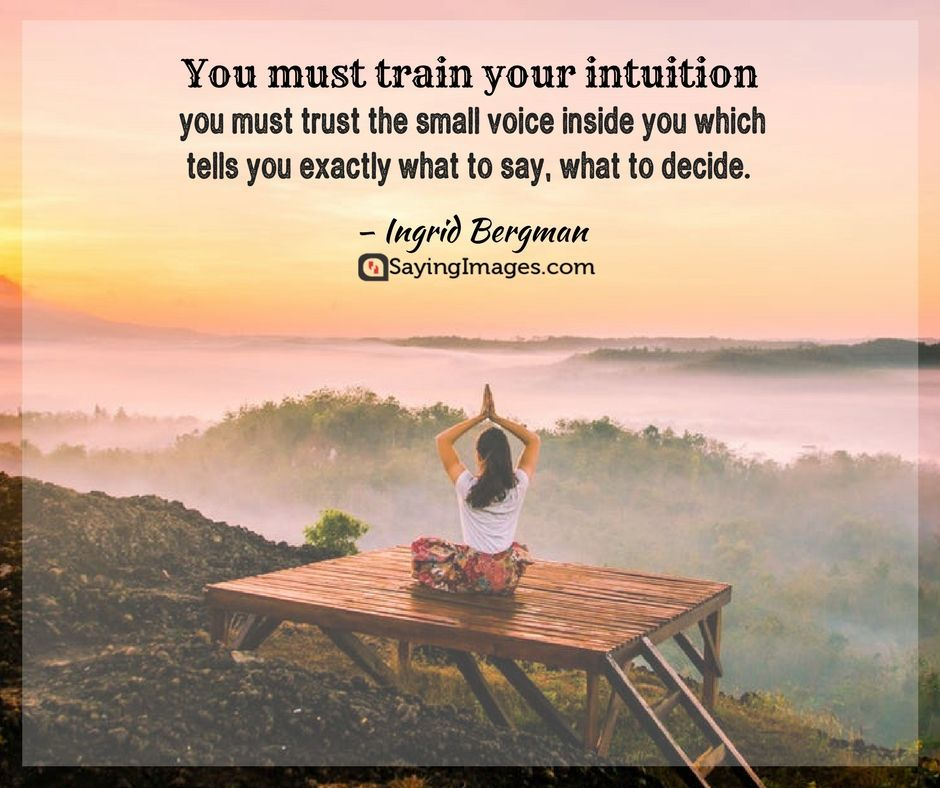20 Intuition Quotes That Ll Make You Listen To Your Inner Voice Sayingimages Com Intuition Quotes Yoga Day Yoga Day Quotes