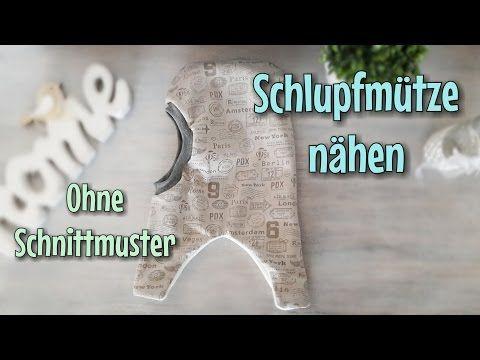Schlupfmütze nähen - OHNE Schnittmuster - TINA - YouTube | baby ...