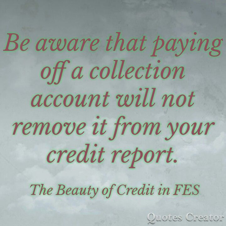 Before Paying Off A Collections Account Have