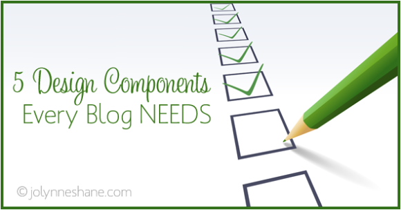 5 Design Elements Every Blog Needs