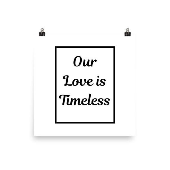 Mavricart Presents Our Love Is Timeless Room Etsy Inspirational Quotes Wall Art Wall Art Quotes Anniversary Art