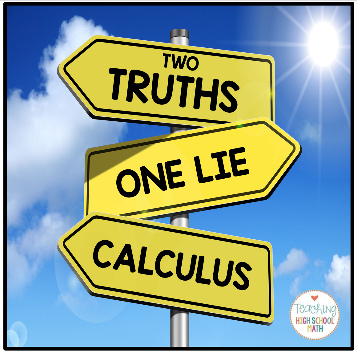 Using Two Truths And A Lie In Calculus Class