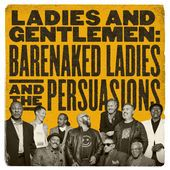 Four Seconds Barenaked Ladies And The Persuasions