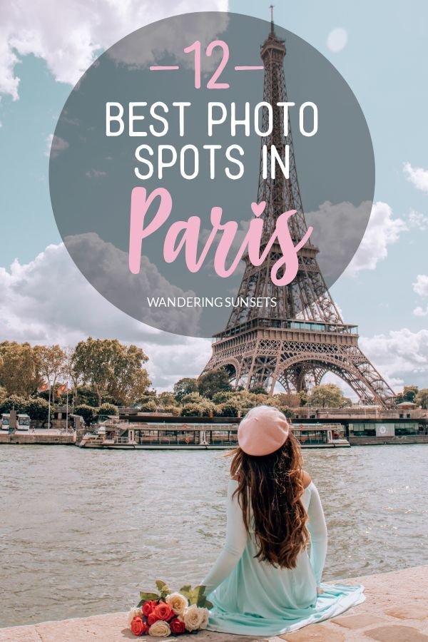 Photo of 12 Best Photo Spots in Paris For Epic Instagram Shots – Wandering Sunsets