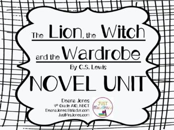 The Lion, the Witch and the Wardrobe Novel Unit by Deana