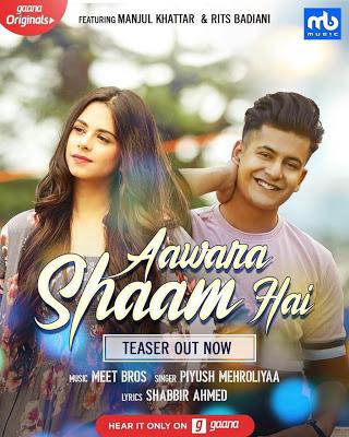 Aawara Shaam Hai Song Meet Bros Ft Piyush Mehroliya Songs Romantic Songs Bros