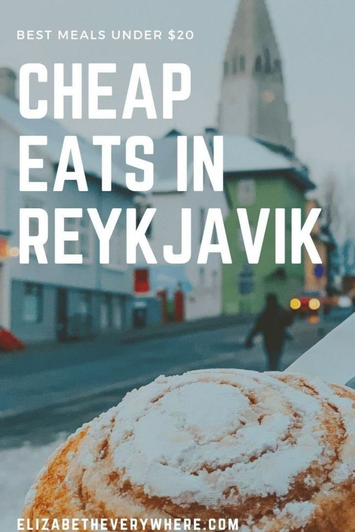 Cheap Eats in Reykjavik : A Foodie Travel Guide to Iceland's Capital | Best Foods to try in Iceland | Foodie Travel Tips for Iceland | #foodietravel #iceland #travelguide #foodtravel #europetravel #traveltips #travelblog #blogpost