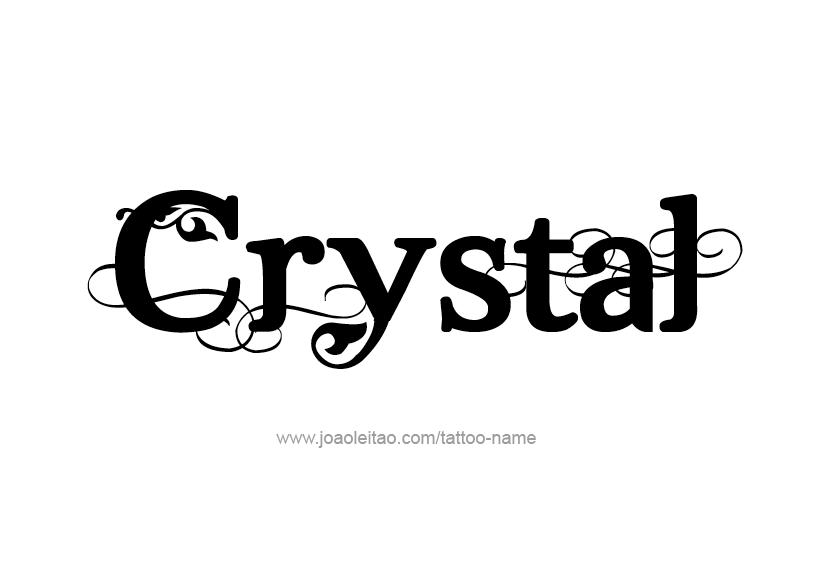 Crystal Name Tattoo Designs Name Tattoo Designs Crystal Names Name Tattoos