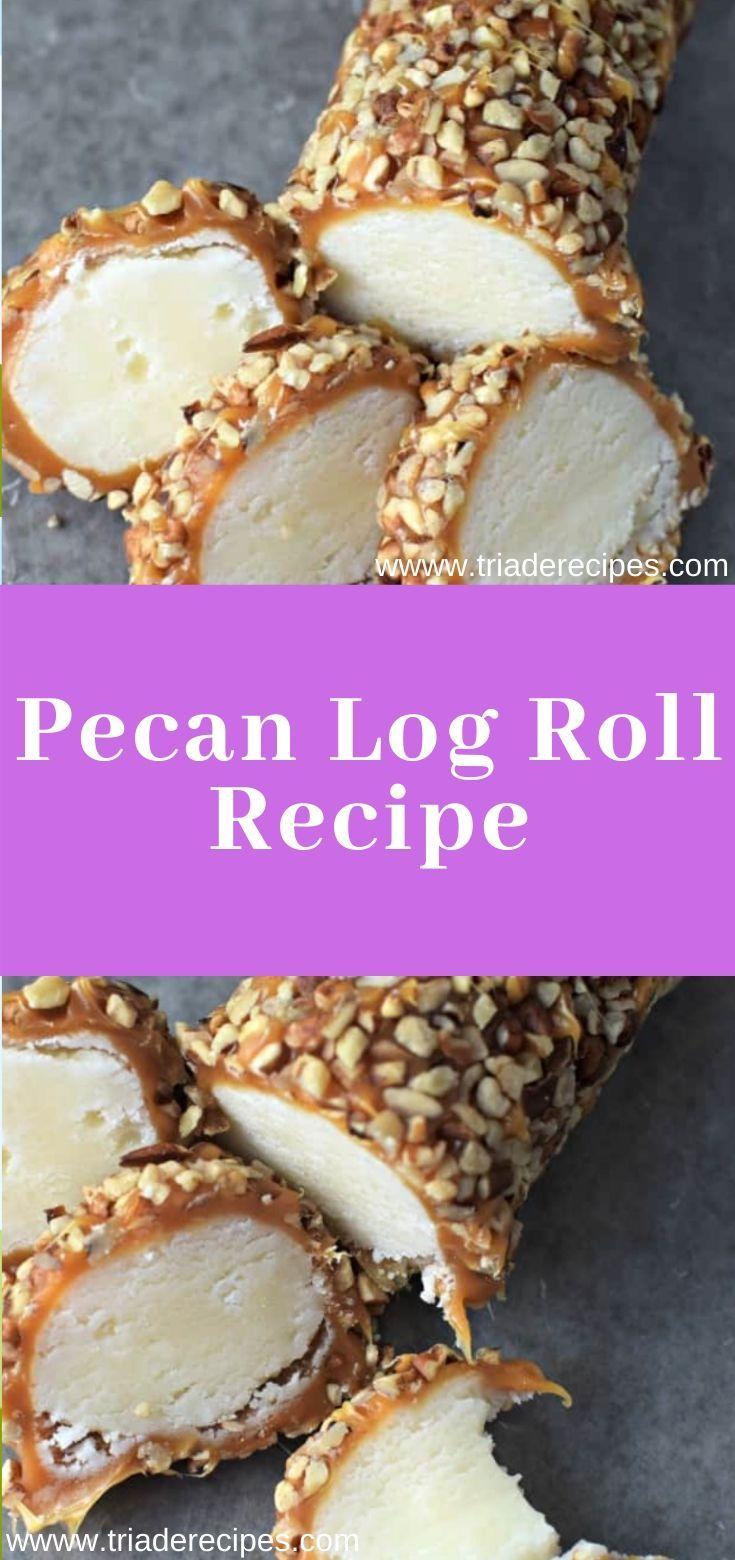 Pecan Log Roll Recipe desserts pecan roll Pecan log