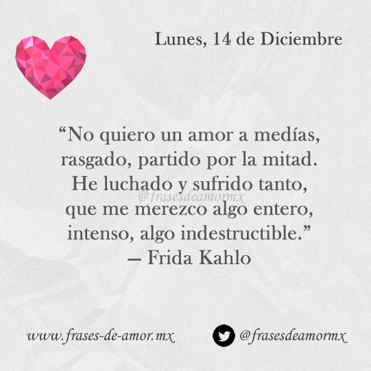 Frases Frida Kahlo Amor Buscar Con Google Frases Pinterest
