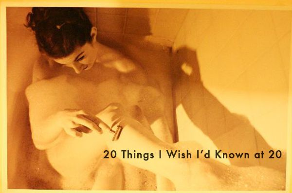 """""""20 Things I Wish I'd Known at 20""""."""