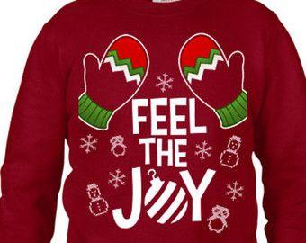 ugly sweater ugly christmas feel the joy christmas sweatshirt ugly christmas sweater contest - Feel The Joy Christmas Sweater