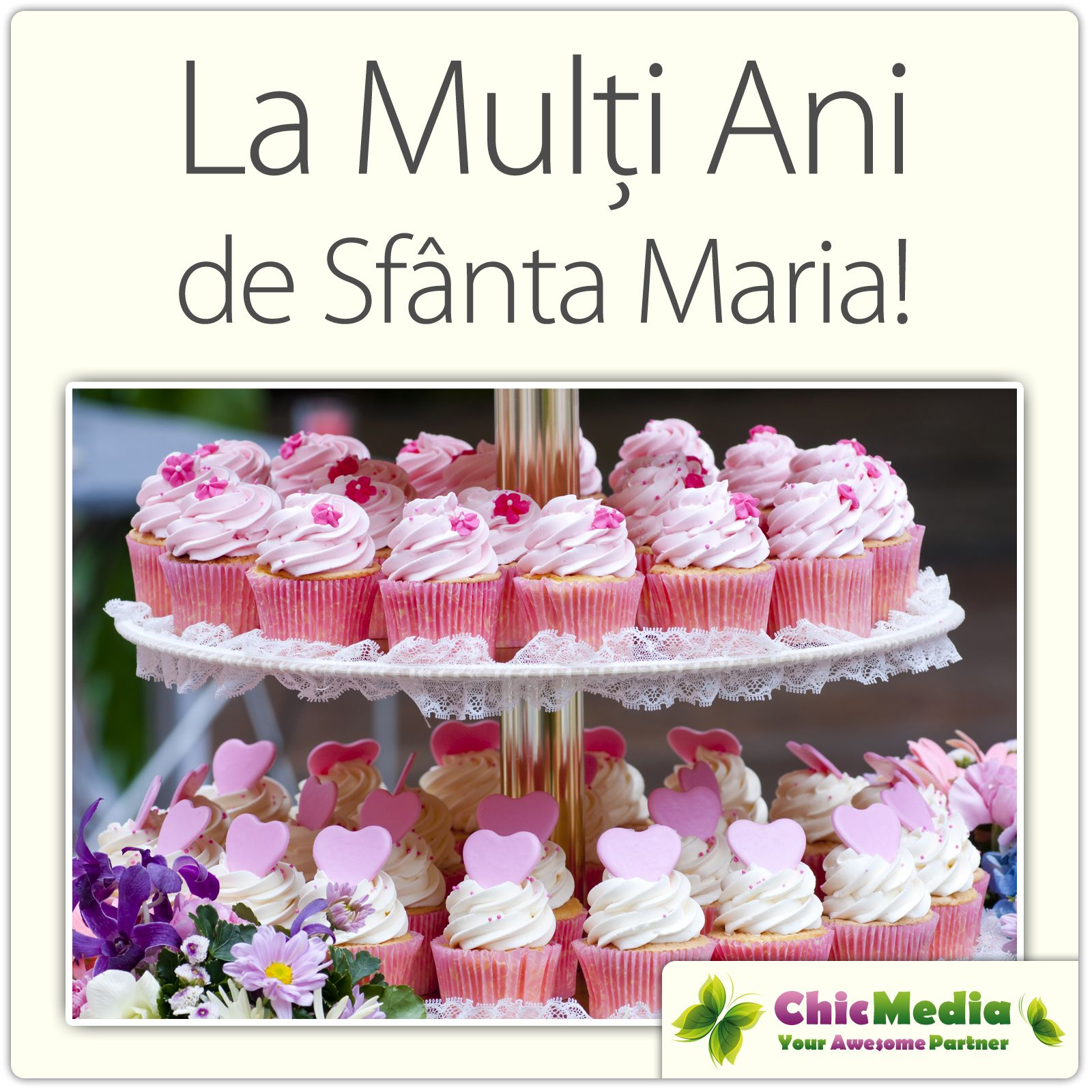 La Multi Ani de Sfanta Maria! | Chic Media - Your Awesome Partner ...
