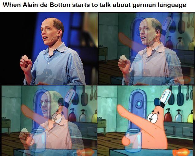 Alan de Botton is a Nazi