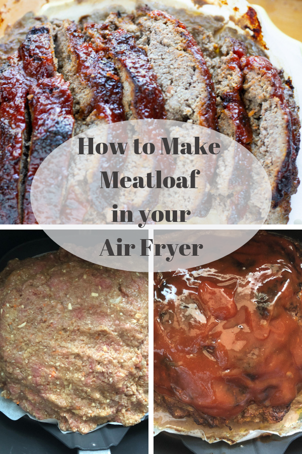 Making Meatloaf In The Air Fryer Became A Game Changer For Us Make Delicious Moist Meatl How To Make Meatloaf Air Fryer Recipes Healthy Air Fryer Oven Recipes