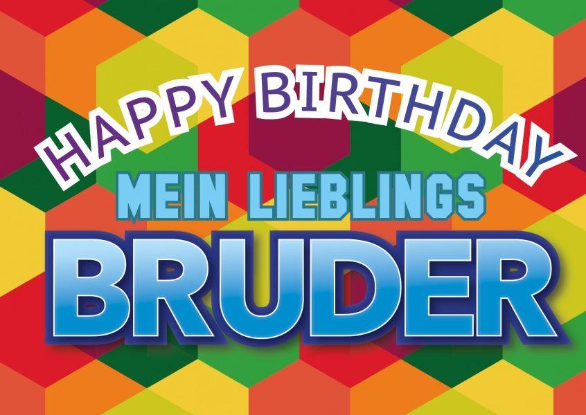 Lieblingsbruder Alles Gute Zum Geburtstag Bruder Geburtstag