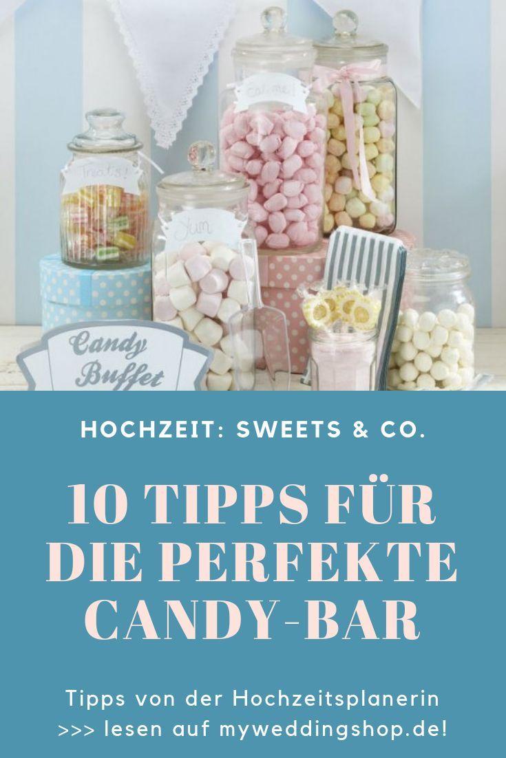 Candy Bar Hochzeit Ideen von der Hochzeitsplanerin: 10 Tipps für die perfekte C…