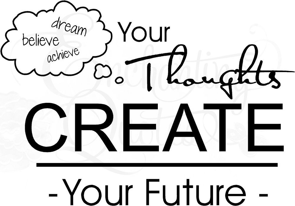Inspiring Quotes For Teens Custom Yourthoughtscreateyourfuture13 1000×699 Pixels  Artistic