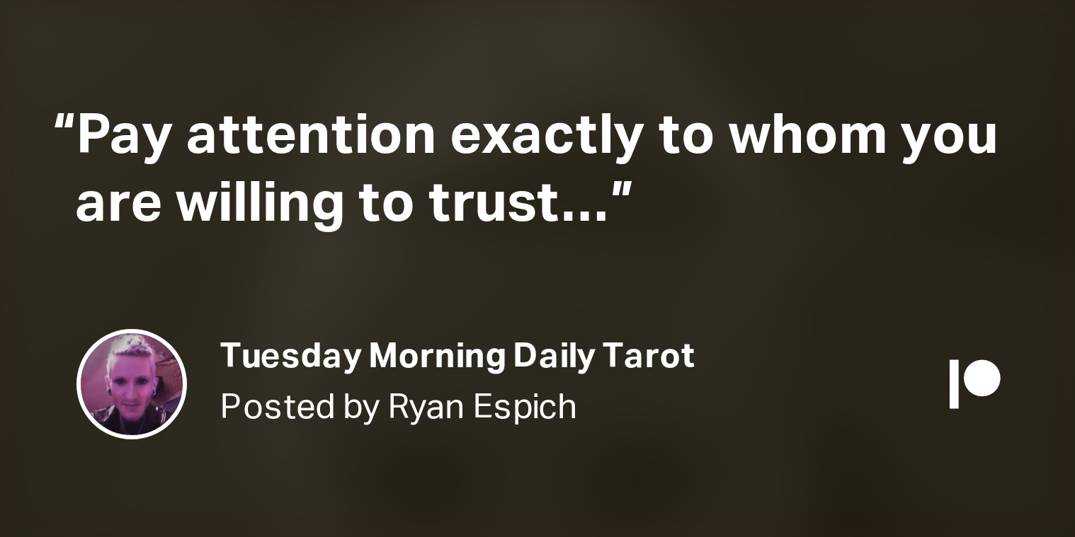 Photo of Tuesday Morning Daily Tarot  | Ryan Espich on Patreon