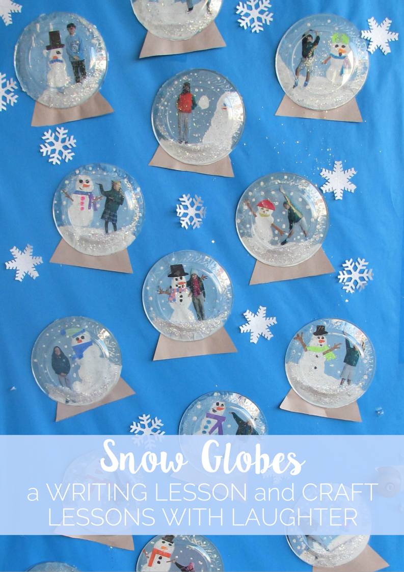Snow Globes Writing Lesson and Craft Snow globe crafts