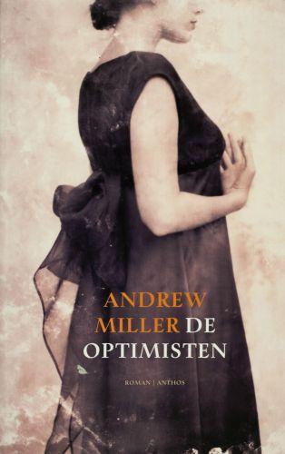 De optimisten - Andrew Miller