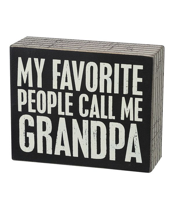 Look at this 'Call Me Grandpa' Box Sign on #zulily today!