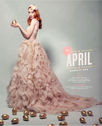 Calendar Girl (part one) / Matt Chase  Editorial spreads for the Winter/Spring 2012 cover story ofWashington's Bride & Groom issue. Art director: Pum Lefebure Photography: Dean Alexander  Since it all wouldn't fit in one photoset, part two located here.