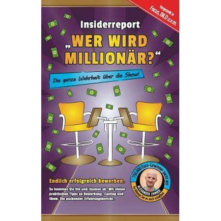 Insiderreport Wer Wird Millionar? - Die Ganze Wahrheit Uber Die Show!