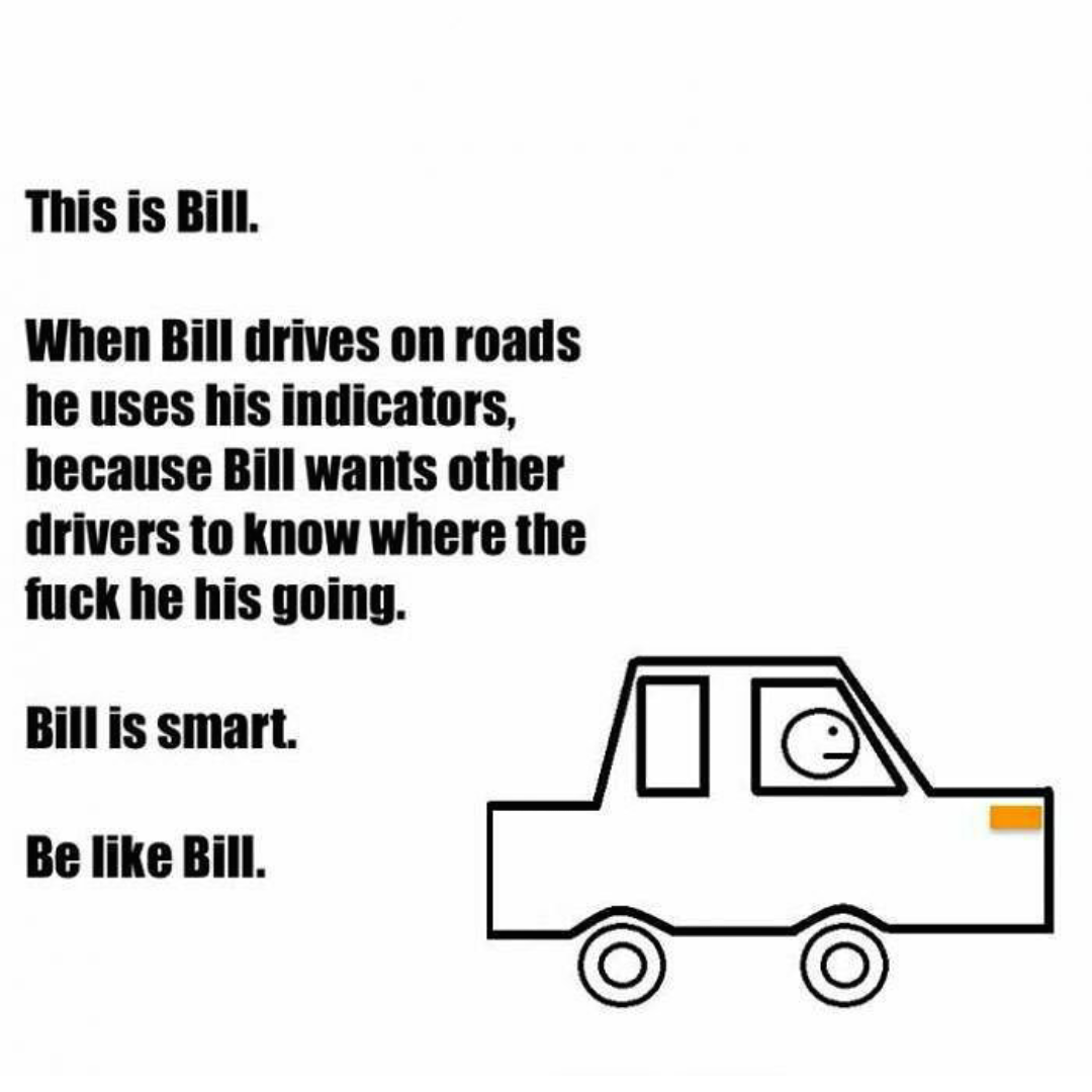Pin by Bri Mullins on Be like Bill... Be like bill meme