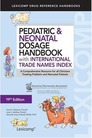 Pediatric Neonatal Dosage Handbook With International Trade Names Index 19th Edition 2012 2013 Pediatrics Medicine Book Neonatal