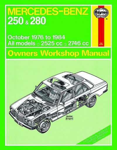 mercedes benz 250 and 280 w123 series haynes workshop manual rh pinterest com Mercedes 300 Te 1985 Mercedes 300CD