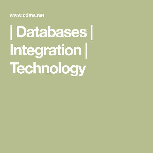 Cdms Databases Integration Technology Technology Integrity Agronomy