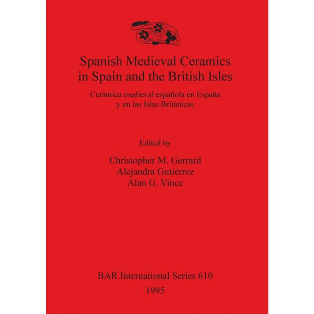 Spanish Medieval Ceramics in Spain and the British Isles #britishisles