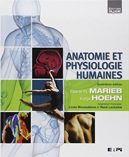 GRATUIT HUMAINE PDF ET PHYSIOLOGIE TÉLÉCHARGER MARIEB ANATOMIE