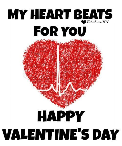 My Heart Beats For You Happy Valentine S Day Nurse Humor Nursing Funny Registered Nurses Rn Nursing Students V Nurse Nursing Scholarships Rn Nurse Humor