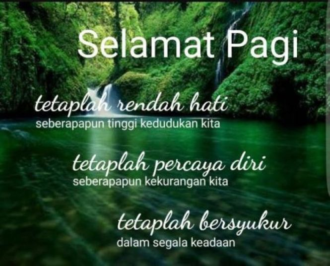 Kata Mutiara Islam Selamat Pagi Ragam Muslim In 2020 Good Morning Quotes Monday Motivation Quotes Dua For Friends