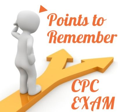 23+ Points to remember for Clearing CPC exam in 2019