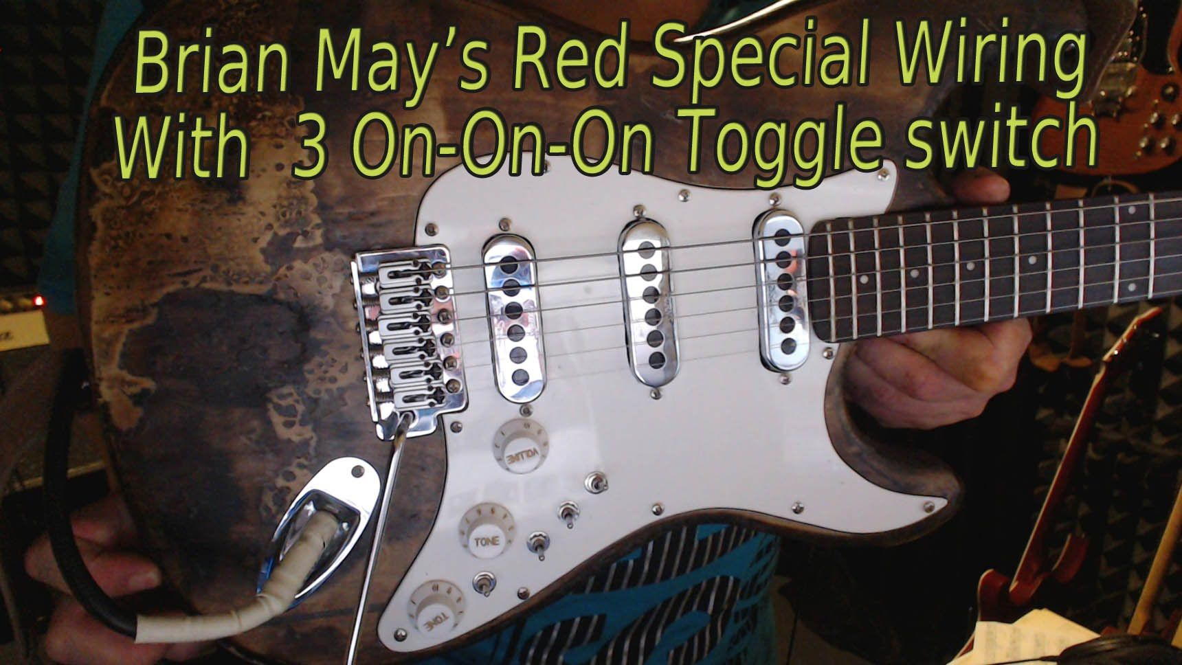 Brian May Red Special Guitar Wiring With 3 On On On Toggle Switch Maxresdefault Watch V Qtnwdzoocny Playing Guitar Brian May Red Special Brian May
