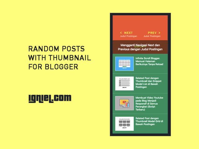 Random Post Dengan Thumbnail Di Blogger Tampilan Keren Dan Ringan Igniel Blog Posting Blogger
