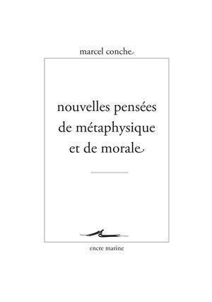 Nouvelles Pensees De Metaphysique Et De Morale Je Pense A Toi Nouveau Ne Marcel