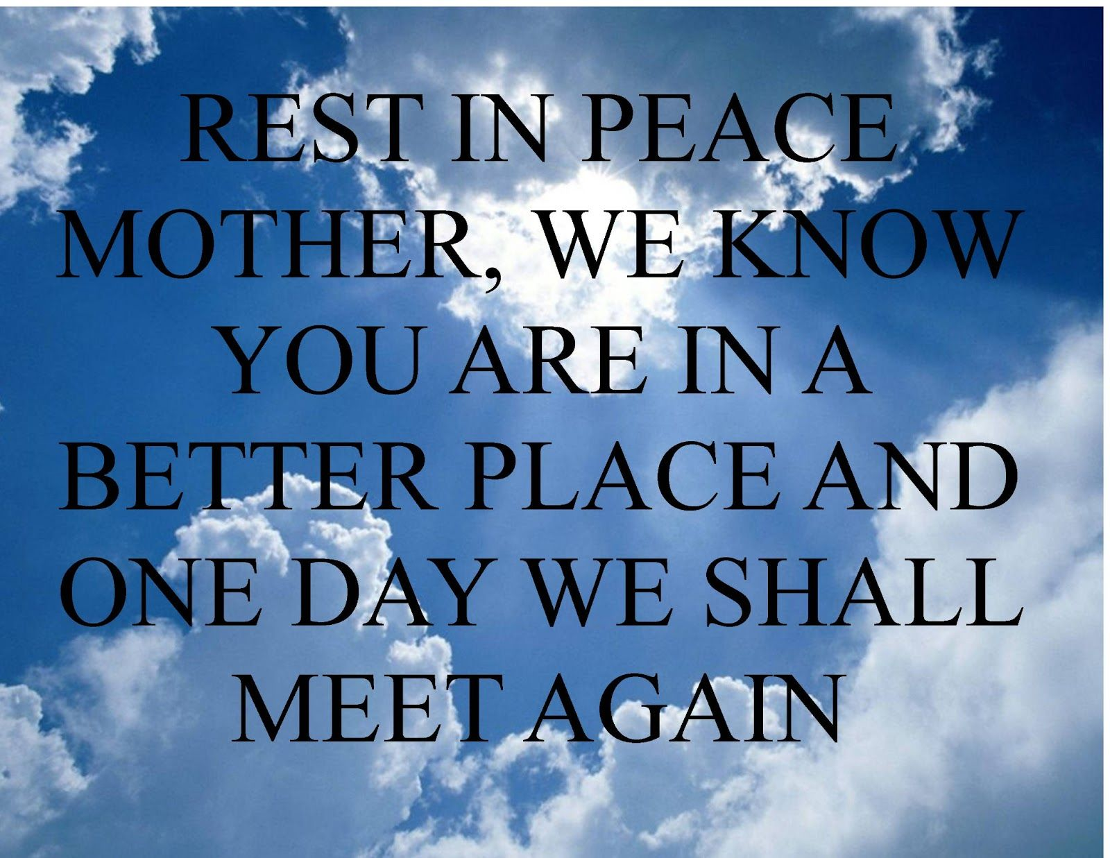 Rest In Peace Quotes For A Family Friend : Rest in peace poems facebook mother
