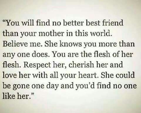Respect And Cherish Yes Mother Quotes Mom Quotes I Miss My Mom