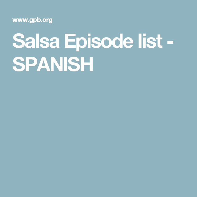 Salsa Episode list - SPANISH
