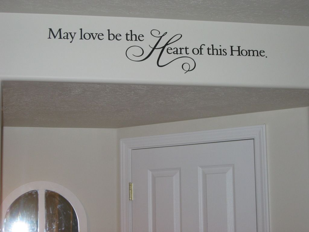 Wall Sayings May Love Be The Heart Of This Home House Stuff - Custom vinyl wall decals sayings for kitchen