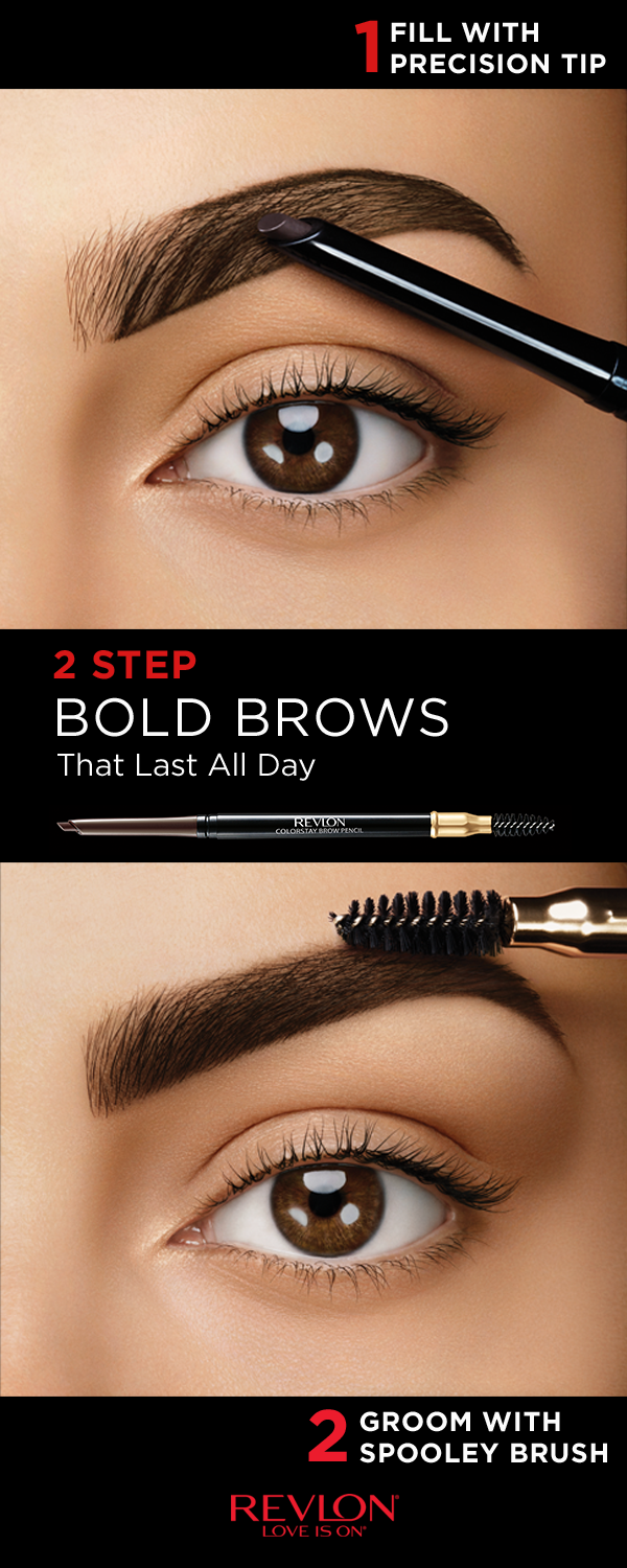 Big Bold Beautiful Brows Are In Right Now Get The Look With The Revlon Colorstay Brow Pencil In Two Easy Steps St Eyebrow Makeup Eye Makeup Eyebrow Tutorial