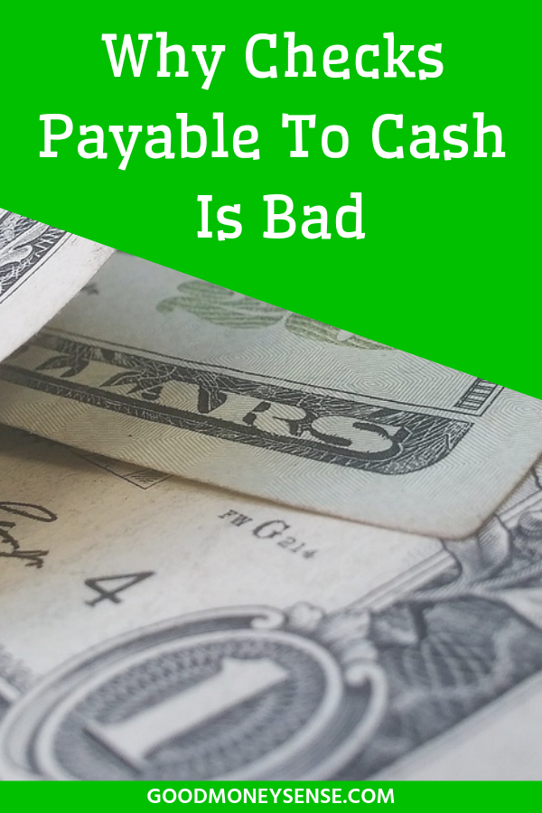 Why You Should Never Write A Check For Cash Money Sense Money Management Cold Hard Cash
