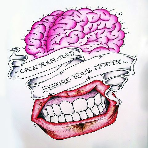 Open Your Mind Before Your Mouth Tattoo Design | Mouth tattoo, Tattoo  designs, Tattoo designs for girls