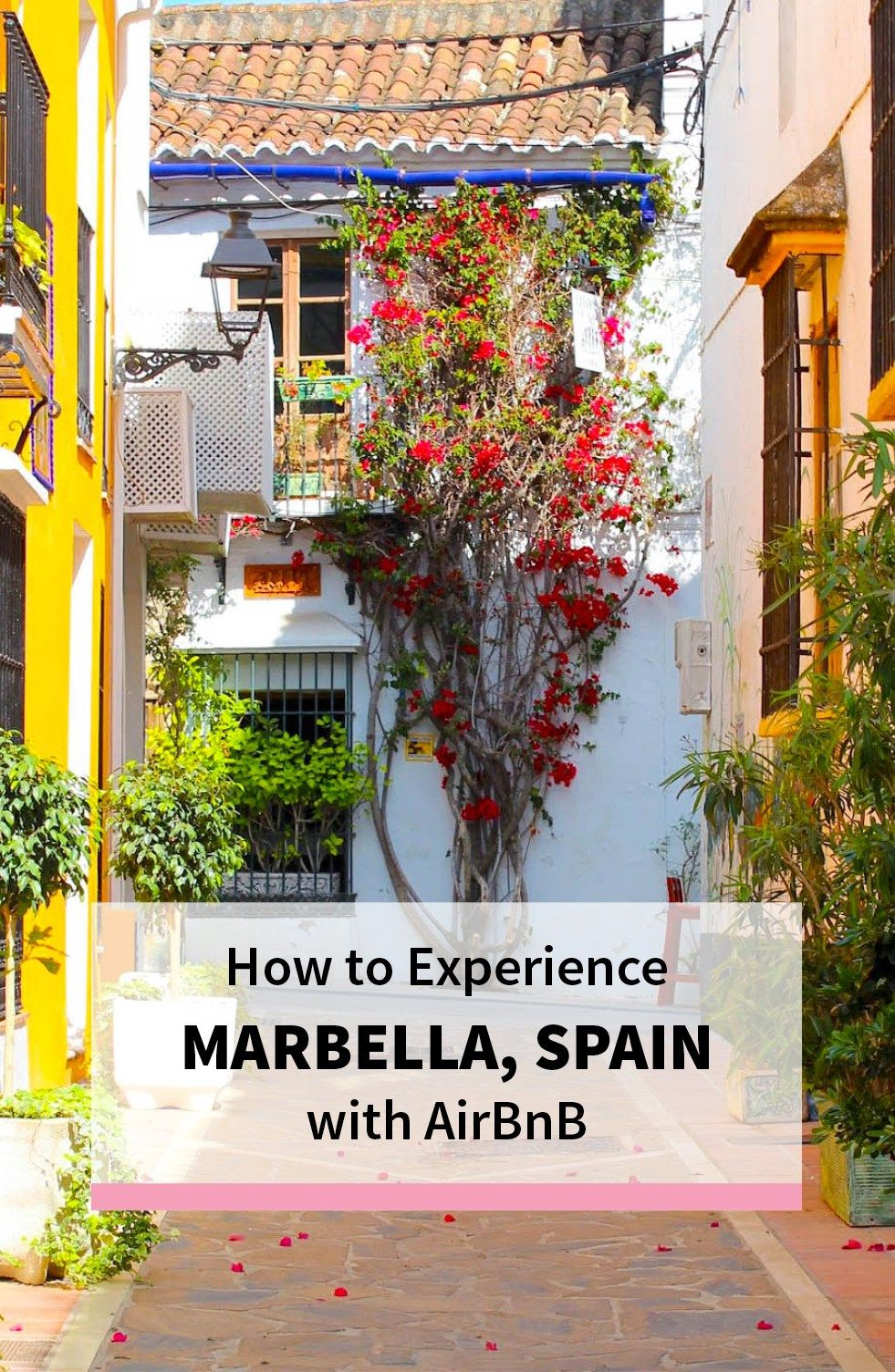 How To Experience Marbella Spain With Airbnb Gina Alyse Marbella Spain Marbella Spain