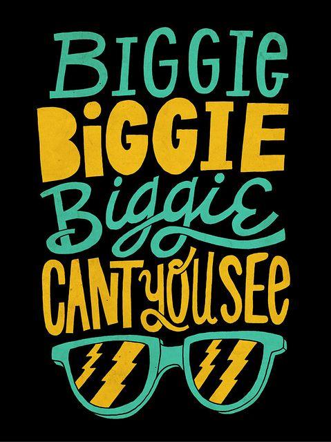 Biggie Biggie Can T You See Lyrics : biggie, lyrics, Quotes,, Lyrics,, Music, Quotes